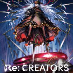 Jarní originální počin Re:CREATORS